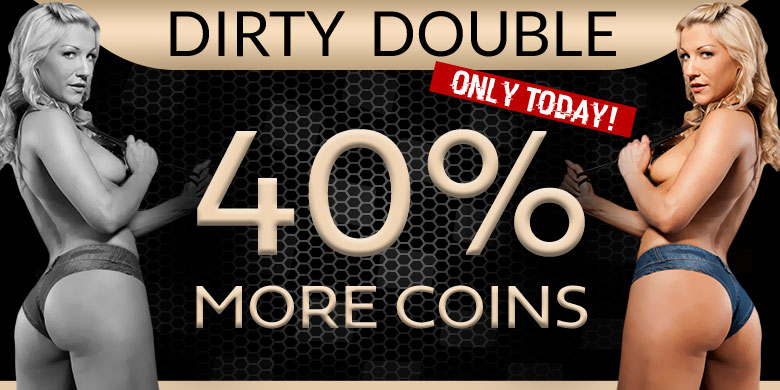 Last call: Dirty Double win 40% more coins